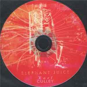 Karl Culley - Elephant Juice mp3