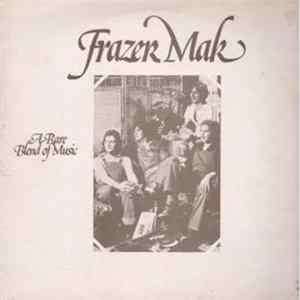 Frazer Mak - A Rare Blend Of Music mp3