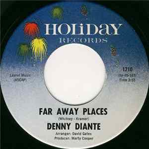 Denny Diante - Far Away Places / Little Lover mp3