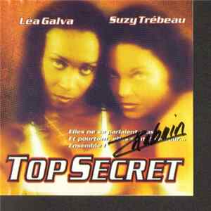 Léa Galva / Suzy Trébeau - Top Secret mp3
