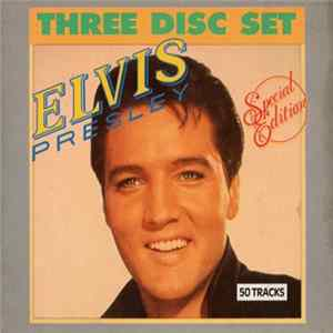 Elvis Presley - Three Disc Set mp3