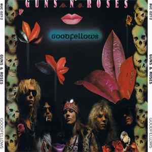 Guns N' Roses - Goodfellows mp3