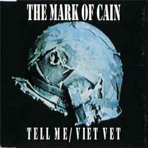 The Mark Of Cain - Tell Me / Viet Vet mp3