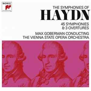Max Goberman, The Vienna State Opera Orchestra - The Symphonies Of Haydn - 45 Symphonies & 3 Overtures mp3