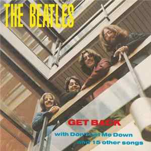 The Beatles - Get Back With Don't Let Me Down And 15 Other Songs mp3
